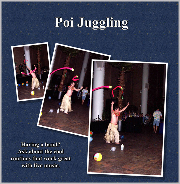 Poi juggling collage.  Having a band? Ask about the cool routines that work great with live music.