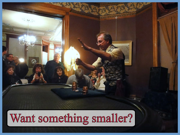 Parlor magic is a stage show that fits in living rooms. Tricks, jokes and audience participation. Turn any party into an evening they will never forget.
